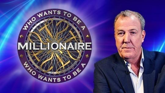 Contestants are wanted for the new series of Who Wants to be a Millionaire, now hosted by Jeremy Clarkson.