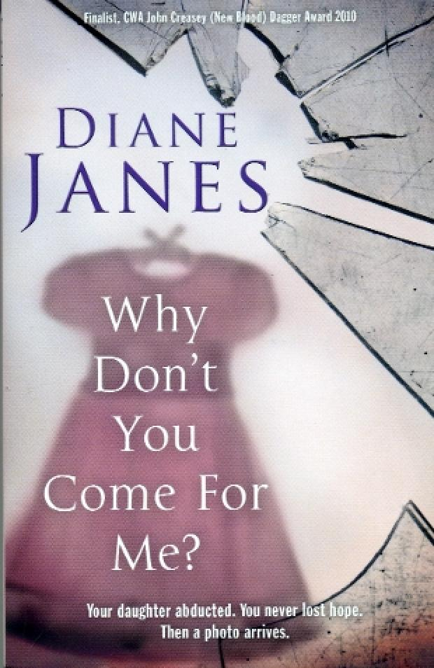 Review: Why don't you come for me?, Diane Janes