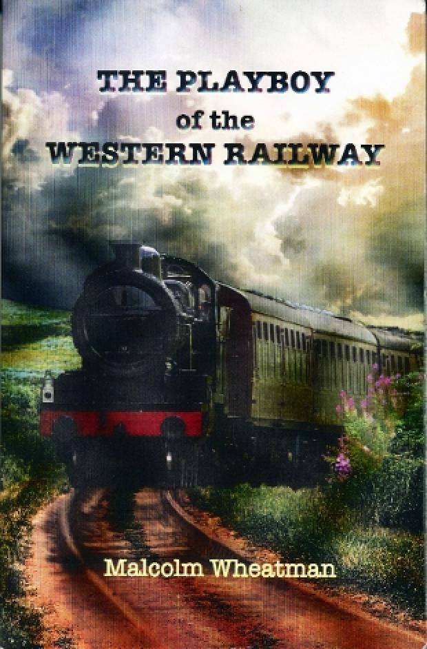 Review: The Playboy of the Western Railway, by Malcom Wheatham