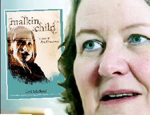 SPELLBINDING Author Livi Michael and her book 'Malkin Child'