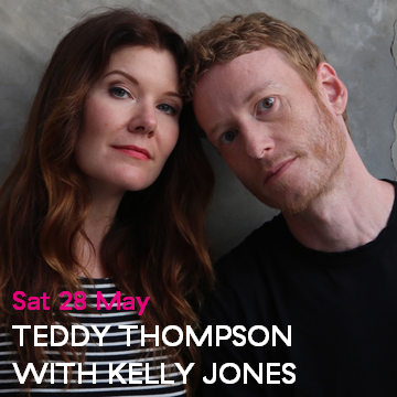 Teddy Thompson with Kelly Jones + Sunny Ozell