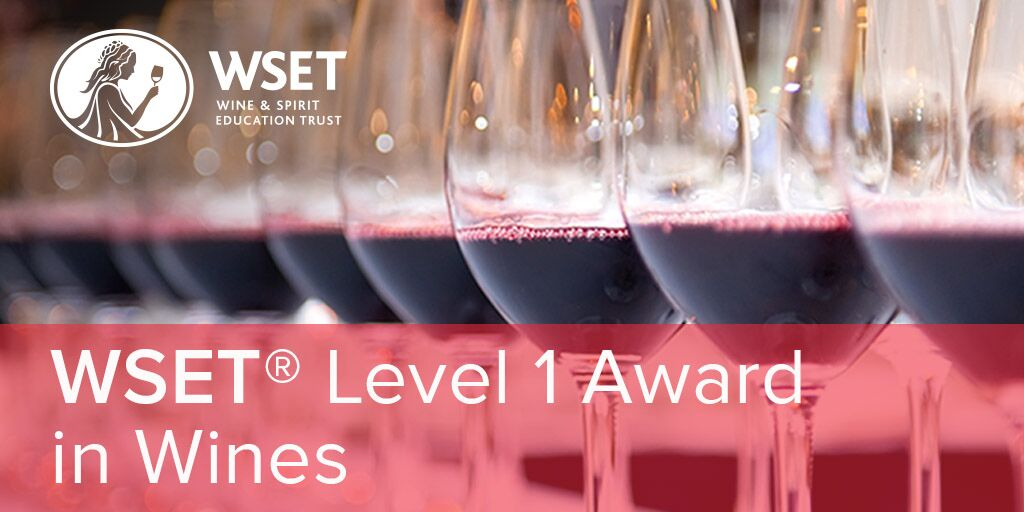 WSET Level 1 Award - Get a Wine Qualification in a Day