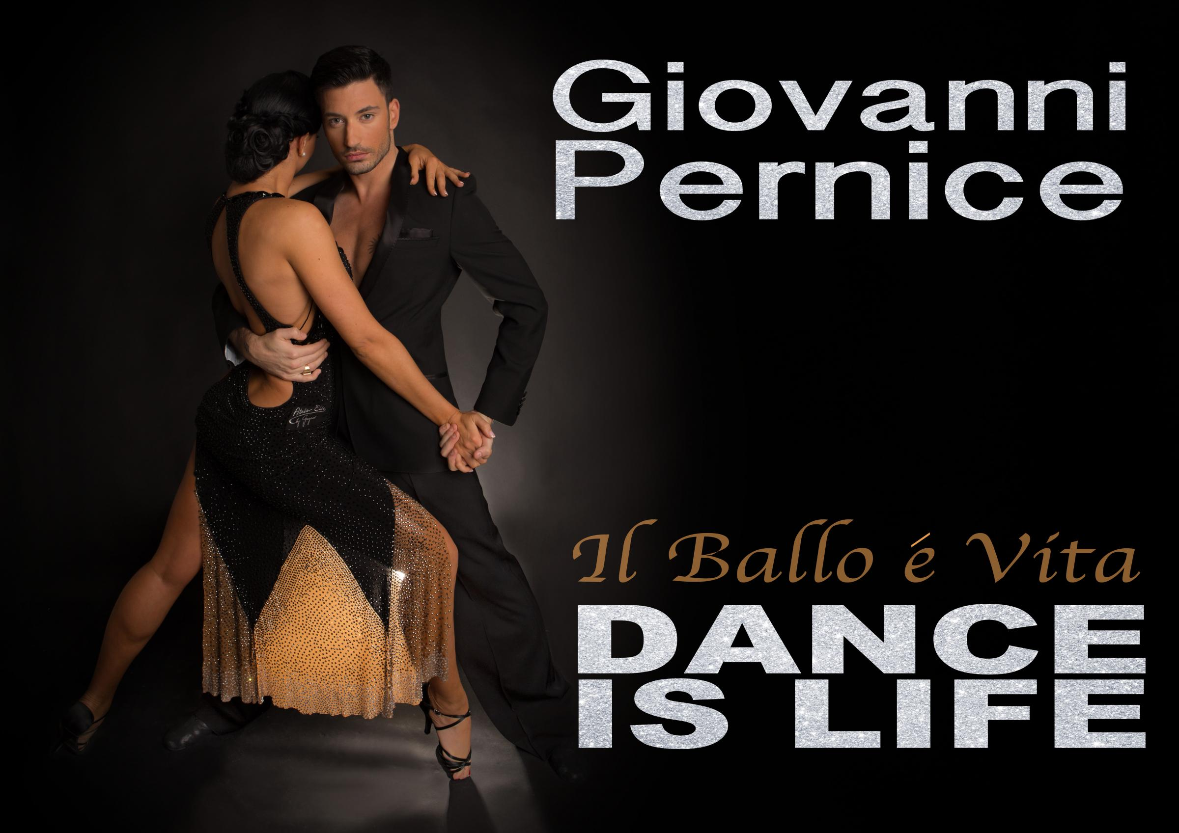 Giovanni Pernice - 'il ballo è vita' (Dance is Life)