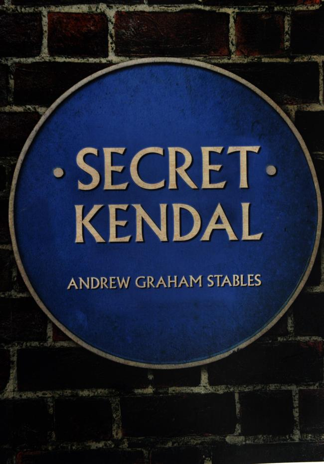 Secret Kendal by Andrew Graham Stables