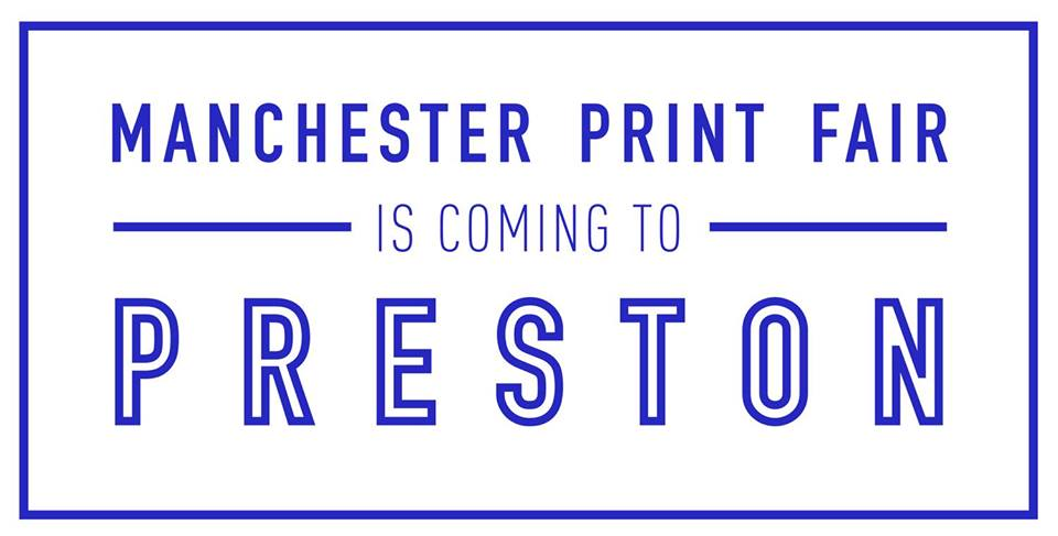 Manchester Print Fair is coming to Preston